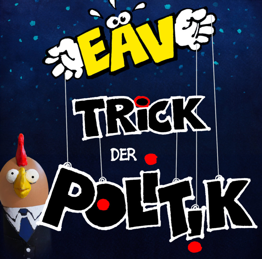 EAV Trick der Politik Single Cover 2018