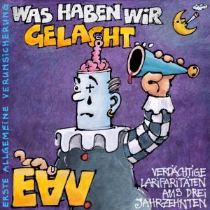 EAV Was haben wir gelacht Raritäten-Album